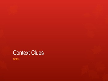 Context Clues Powerpoint Notes