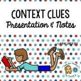 Context Clues Presentation with Cloze notes