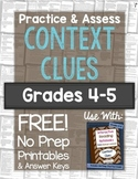 Context Clues Practice & Assess: FREE No Prep Printables for Grades 4-5