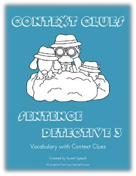 Context Clues: Sentence Detective 3