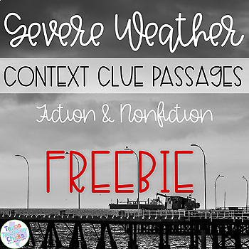 Context Clues: Severe Weather FREEBIE