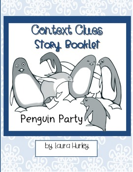 """Context Clues Worksheet Story Booklet """"Penguin Party"""""""