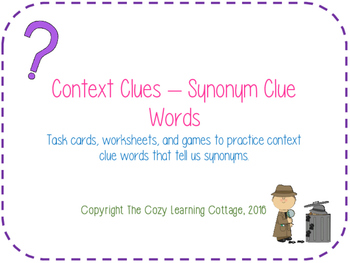 Context Clues- Synonym Clue Words by The Cozy Learning Cottage | TpT