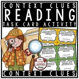 Context Clues Task Cards 3rd, 4th, & 5th grade