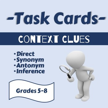Context Clue Task Cards Direct Synonym Antonym Inference Grades 5 8