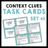 Context Clues Task Cards for Inferring Vocabulary - Set #1 - Grades 5-8