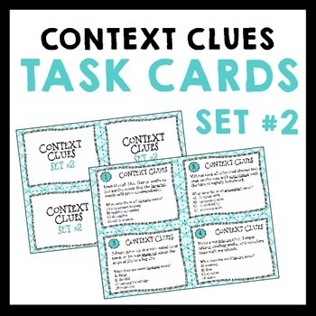 Context Clues Task Cards for Inferring Vocabulary - Set #2 - Grades 5-8