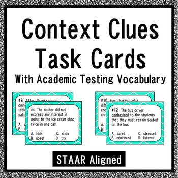 Context Clues Task Cards with Academic Testing Vocabulary {STAAR Aligned}
