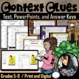 Context Clues Test, Answer Key, and POWERPOINT (26 pages)