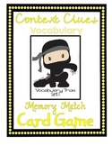 "Context Clues Vocabulary Memory Match Card Game Set 1 ""Ninja"""