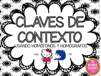 Context Clues Vocabulary with Homophones and Homographs in Spanish