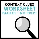 Context Clues Worksheet Packet - Grades 5-8 {NO PREP!}