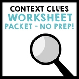 Context Clues Worksheet Packet - Grades 5-8 {NO PREP!}