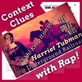 Context Clues Nonfiction Passage Questions Using Harriet T