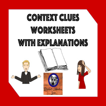 Context Clues Worksheets with Explanations (Vocabulary)