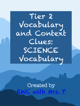 Tier 2 Vocabulary and Context Clues: SCIENCE Vocabulary