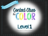 Context Clues in COLOR: Level 1