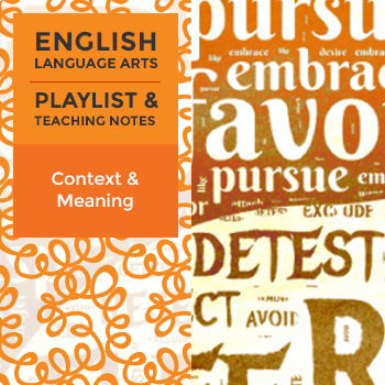 Context and Meaning - Playlist and Teaching Notes