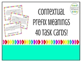 Contextual Prefix Meaning Cards - 40 Task Cards!