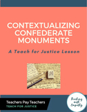 Contextualizing Confederate Monuments: A Free Teach For Ju