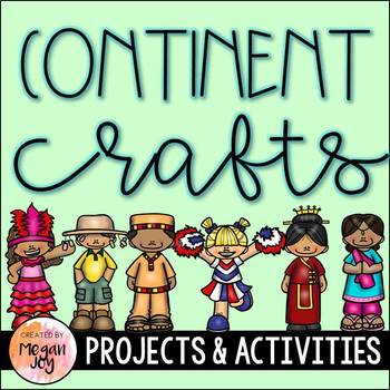 Craftivities for the 7 Continents