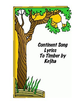 Continent Song Lyrics to Timber by Ke$ha