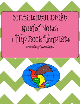 Continental Drift Guided Notes & Flip Book Template