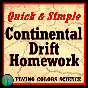 Continental Drift Homework Exit Ticket Middle School NGSS MS-ESS2-1 MS-ESS2-2