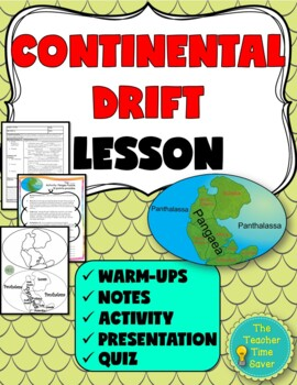 Continental Drift Lesson (PowerPoint, notes, and activity)