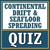 Continental Drift + Seafloor Spreading QUIZ (plate tectonics, earth science)