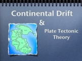 Continental Drift and Plate Tectonic Theory - Lesson- Grade 6 & Up