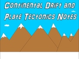 Continental Drift and Plate Tectonics PowerPoint, Notes, and Teacher Guide