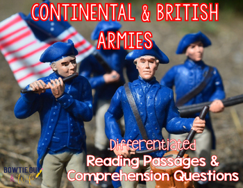Continental and British Armies Differentiated Nonfiction Reading Passages