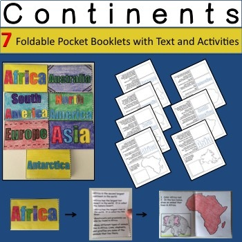 Continents - 7 Foldable Pocket Booklets with Text and Activities