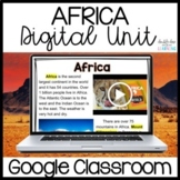 Continents: Africa Digital Distance Learning GOOGLE Unit