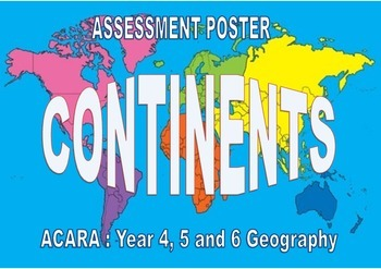 Continents Assessment Posters - ACARA Geography