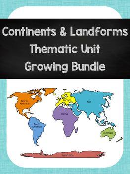 Continents & Landforms Unit Growing Bundle