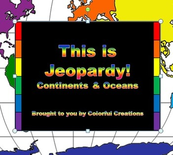 Continents & Oceans Jeopardy