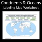 Continents & Oceans Labeling Worksheet Map for Google Slides