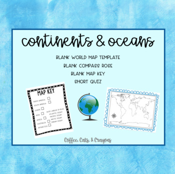 Continents & Oceans- Make Your Own Map!