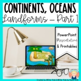 Continents, Oceans, and Landforms for Kindergarten and Fir