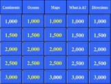 Continents Oceans and Maps Jeopardy Review Game