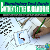 Continents & Other Major Landforms Vocabulary Task Cards
