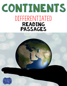 Continents Reading Passages & Questions
