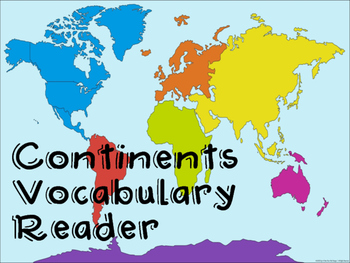 Continents Vocabulary Reader