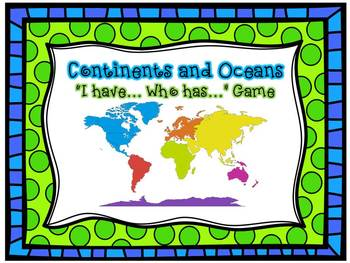 Continents and Ocean I have, Who has game