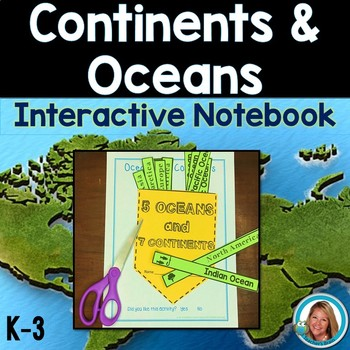Continents and Oceans Activities INTERACTIVE NOTEBOOK
