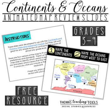 Continents and Oceans: Animated Map Review Slides