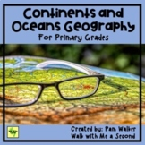 Continents and Oceans Geography for Primary Grades