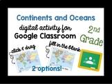 Continents and Oceans - Grade 2 - Google Classroom